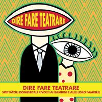 dire_fare_teatrare